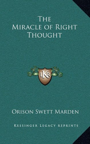The Miracle of Right Thought